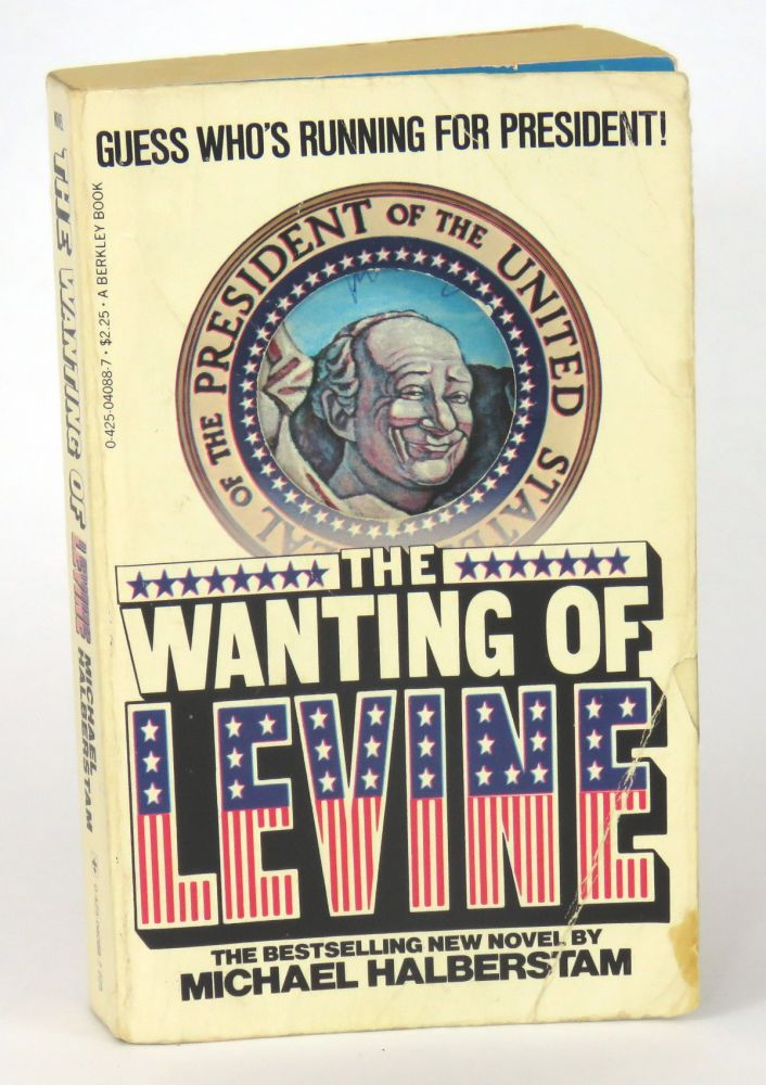 The Wanting of Levine. Michael Halberstam.