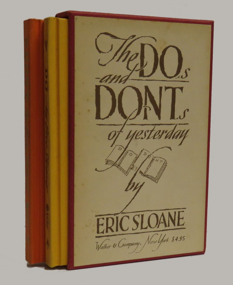 The Do's and Dont's of Yesterday (Two Vols.). Eric Sloane.