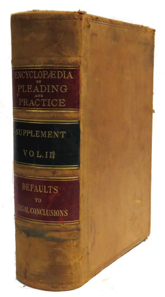Supplement To The Encyclopedia Of Pleading And Practice; Vol. III. William M. McKinney.