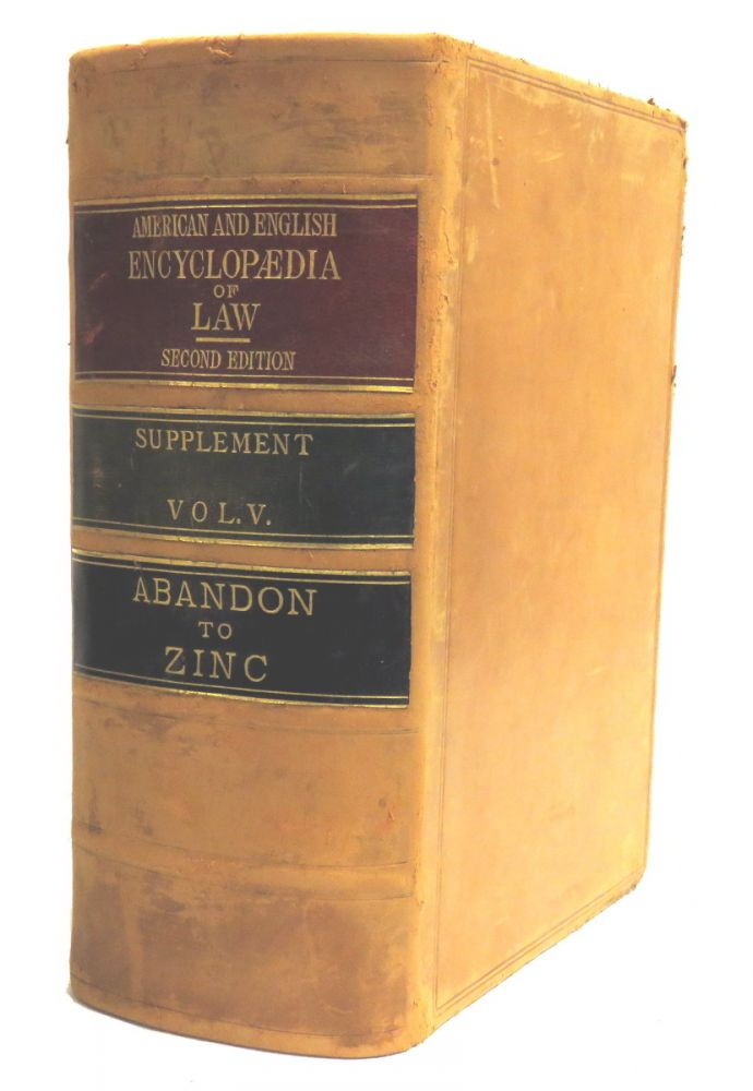 Supplement To The American And English Encyclopaedia Of Law; Volume V. David S. Garland, Charles Porterfield.