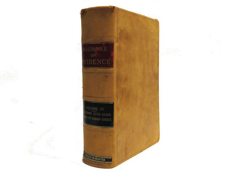 A Treatise On The System Of Evidence In Trials At Common Law; Vol IV. John H. Wigmore.