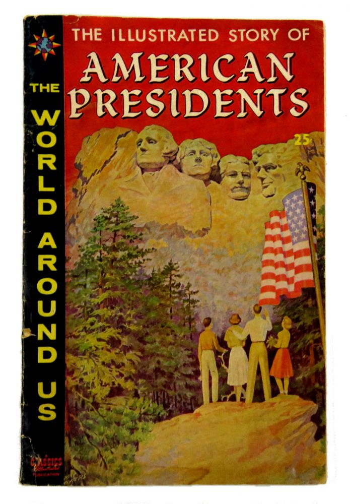 The Illustrated Story of American Presidents
