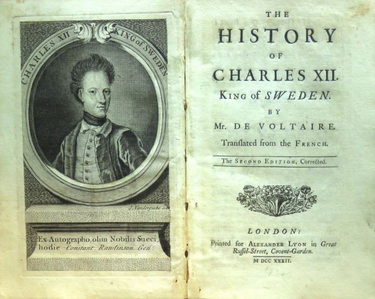 The History of Charles XII King of Sweden. Mr. DE VOLTAIRE.