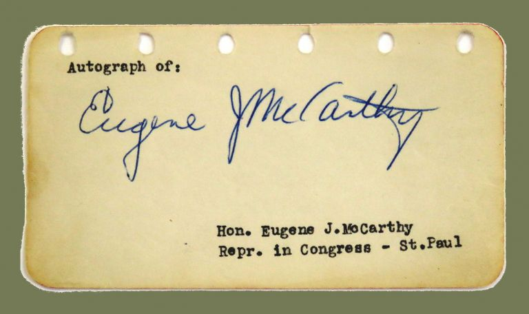 Signed Autograph. Eugene J. McCarthy.