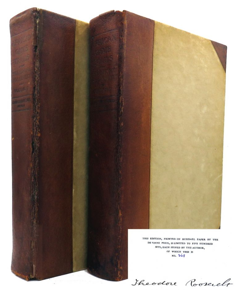 African Game Trails; in Two Volumes. Theodore Roosevelt.