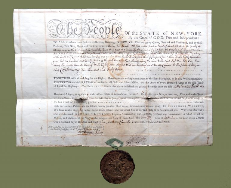 Letters of Patent to Melancton Smith for Lot 3, 640 A in Fayette Township; Includes Wax Great Seal of New York. George Clinton.