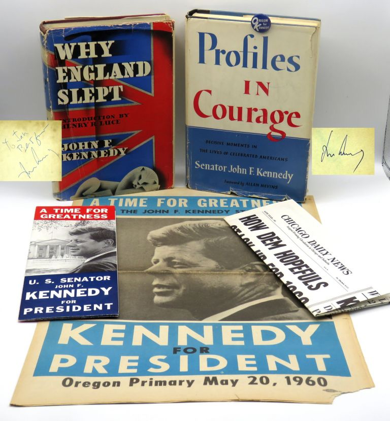Profiles in Courage and Why England Slept; Included is period ephemera from the Kennedy Campaign in Oregon. John F. Kennedy.