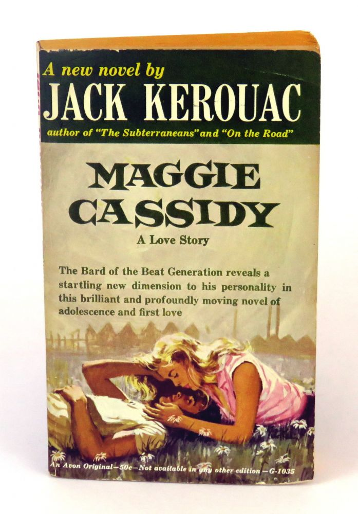 Maggie Cassidy; A Love Story. Jack Kerouac.