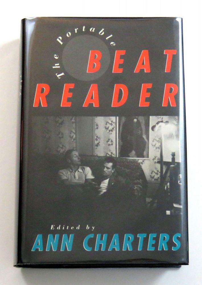 The Portable Beat Reader. Ann Charters.