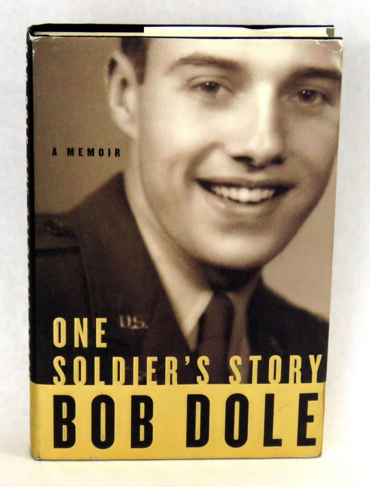 One Soldiers Story A Memoir Bob Dole First Edition