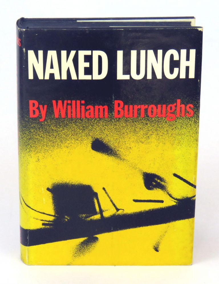 Naked Lunch. William Burroughs.