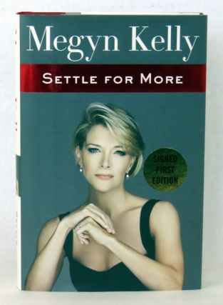 Settle For More. Megyn Kelly.