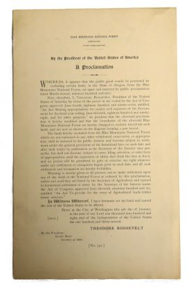 Blue Mountain National Forest; A Proclamation By the President of the United States. Theodore...