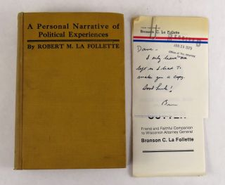La Follette's Autobiography; A Personal Narrative of Political Experiences. Robert M. La Follette