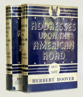 Addresses Upon The American Road; and Further Addresses Upon The American Road (2 Vols.). Herbert...