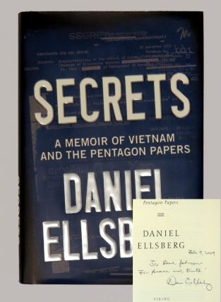 Secrets; A Memoir of Vietnam and the Pentagon Papers. Daniel Ellsberg