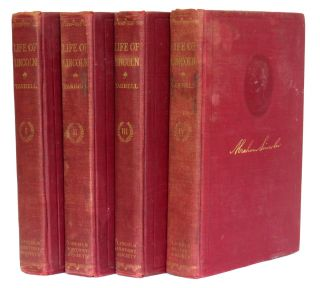 The Life of Abraham Lincoln (4 Vols.); Drawn from original sources and containing many Speeches,...