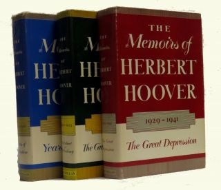 The Memoirs of Herbert Hoover (3 Vols.); 1874-1920 Years of Adventure, 1920-1933 The Cabinet &...