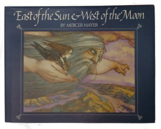 East of the Sun & West of the Moon. Mercer Mayer.