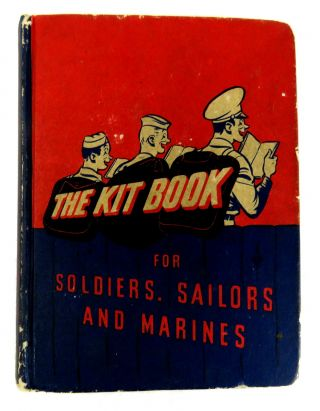 The Kit Book For Soldiers, Sailors and Marines. J. D. Salinger