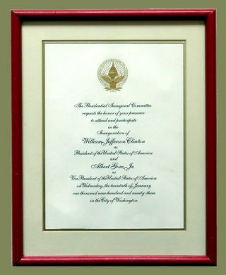 Invitation To The Inauguration As President; and Albert Gore Jr. as Vice President. William J....