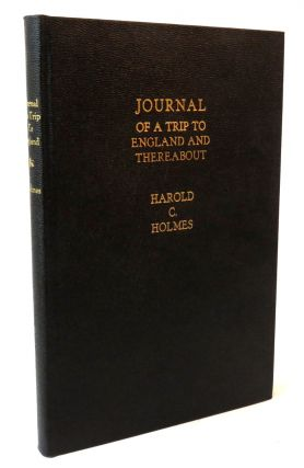 Journal Of A Short Trip To England, Scotland, Northern Ireland, Eire and the Isle of Sky; With A...