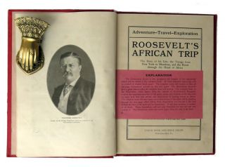 Roosevelt's African Trip; The Story of His Life, the Voyage from New York to Mombassa, and the...