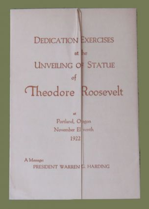 Dedication Exercises at the Unveiling Of Statue of Theodore Roosevelt