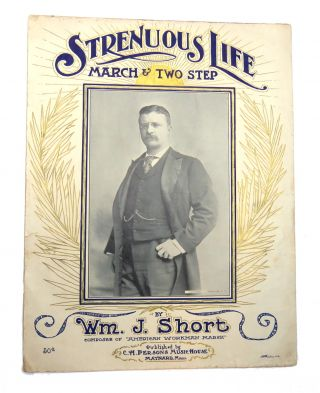 Strenuous Life March & Two Step. William. J. Short