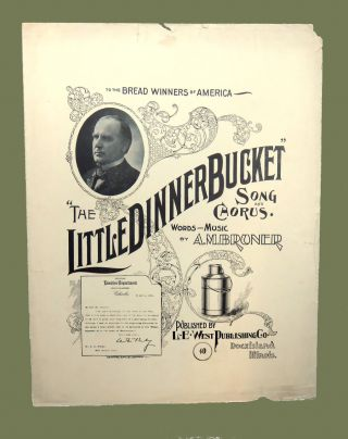 "The Little Dinner Bucket""; Song and Chorus. A. M. Bruner"