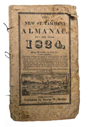 The New St. Tammany Almanac, for the Year 1824; Beign Bissextile, or Leap Year