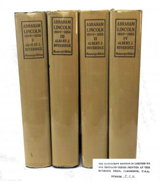 Abraham Lincoln 1809-1858; In Four Volumes