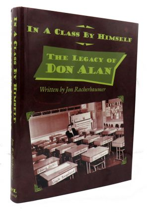 In A Class By Himself: The Legacy Of Don Alan. Jon Racherbaumer