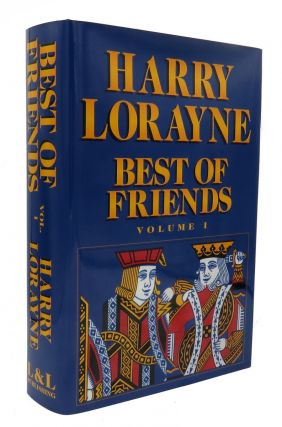 Harry Lorayne's Best Of Friends; Volume 1. Harry Lorayne