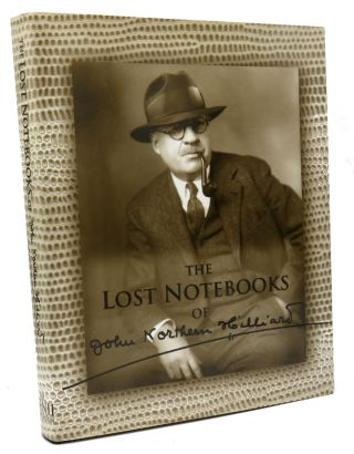The Lost Notebooks of John Northern Hilliard. John Northern Hilliard