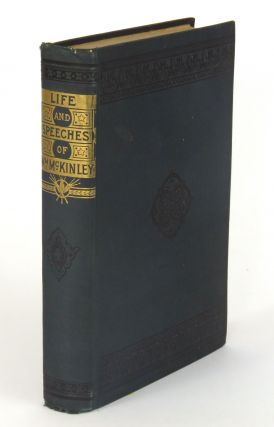Life and Speeches of William McKinley; Edited by J.S. Ogilvie