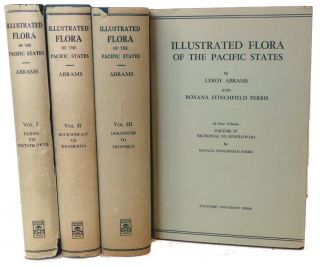 Illustrated Flora Of The Pacific States; Washington, Oregon, and California. Leroy Abrams, Roxana...