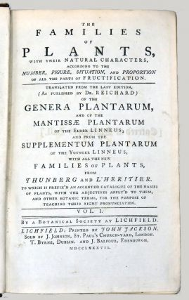 The Families Of Plants; With Their Natural Characters, According to the Number, Figure,...