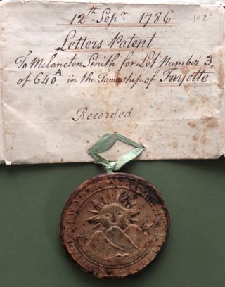 Letters of Patent to Melancton Smith for Lot 3, 640 A in Fayette Township; Includes Wax Great Seal of New York