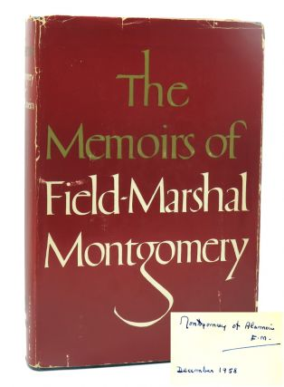 The Memoirs Of Field-Marshal The Viscount Montgomery Of Alamein, K.G