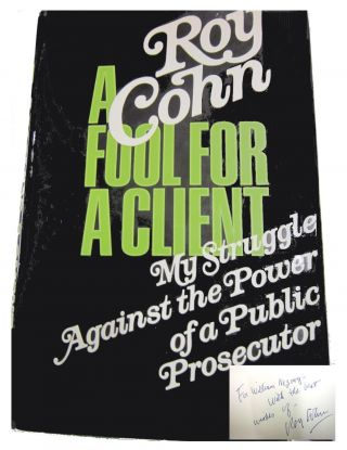 A Fool For A Client; My Struggle Against The Power Of The Public Prosecutor. Roy Cohen