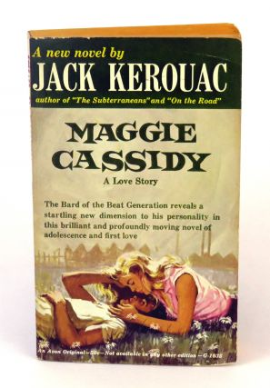 Maggie Cassidy; A Love Story. Jack Kerouac