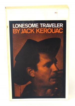 Lonesome Traveler. Jack Kerouac.