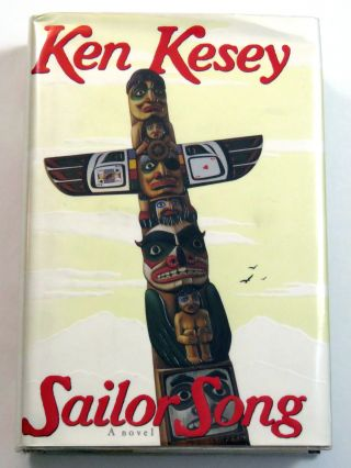 Sailor Song. Ken Kesey