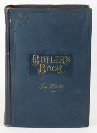 Butler's Book; Autobiography and Personal Reminiscences. Benjamin Butler
