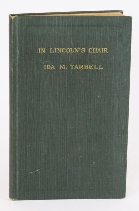 In Lincoln's Chair. Ida M. Tarbell