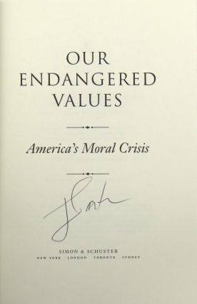 Our Endangered Values; America's Moral Crisis