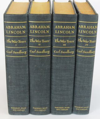 Abraham Lincoln The War Years (Vol. 1 - 4). Carl Sandburg.