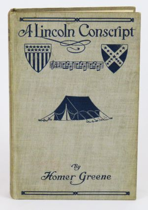 A Lincoln Conscript. Homer Greene