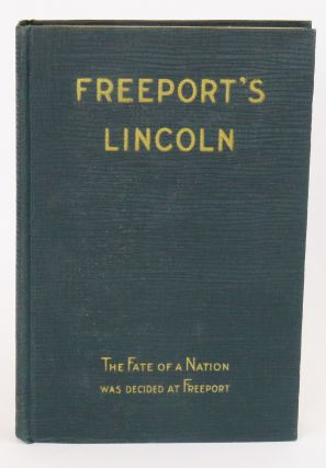 Freeport's Lincoln. W. T. Rawleigh
